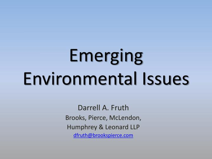 emerging environmental issues n.