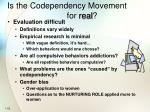 is the codependency movement for real
