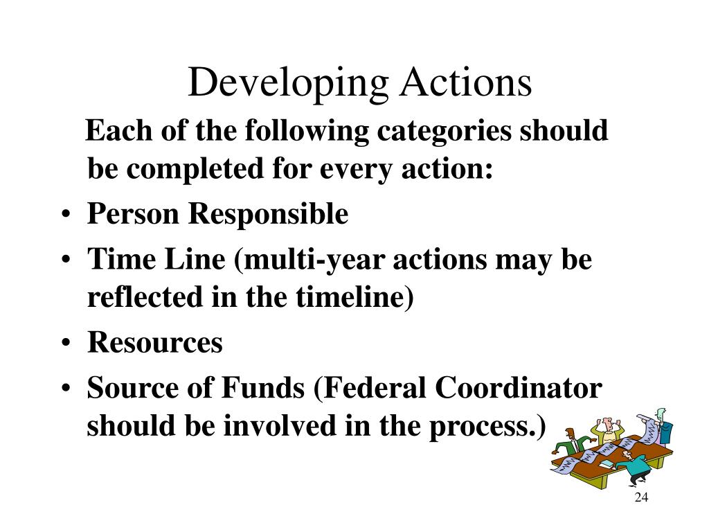 Each of the following categories should be completed for every action: