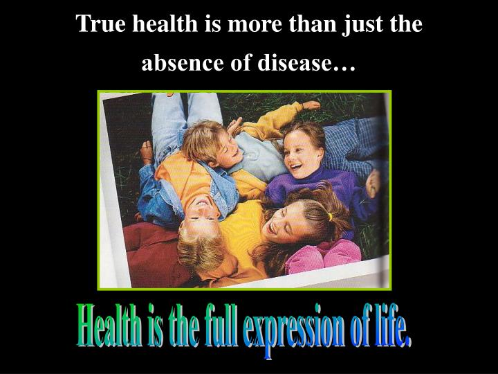 True health is more than just the