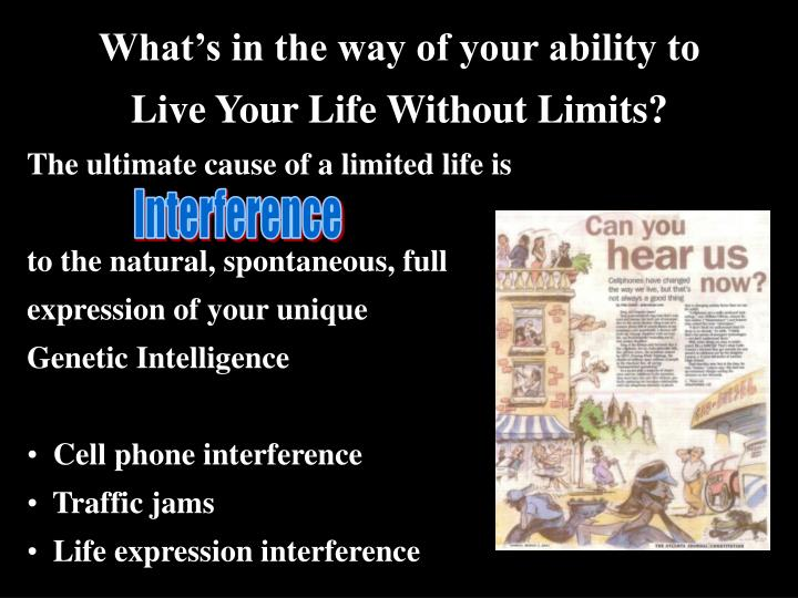What's in the way of your ability to