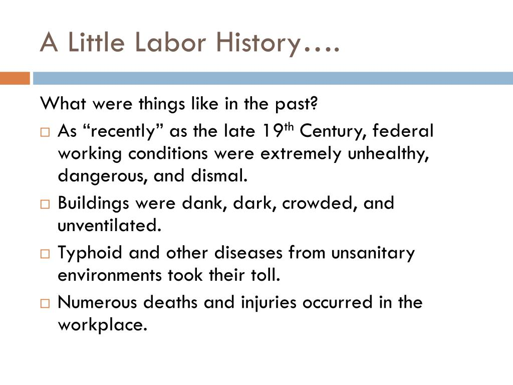 A Little Labor History….
