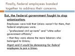finally federal employees banded together to address their concerns