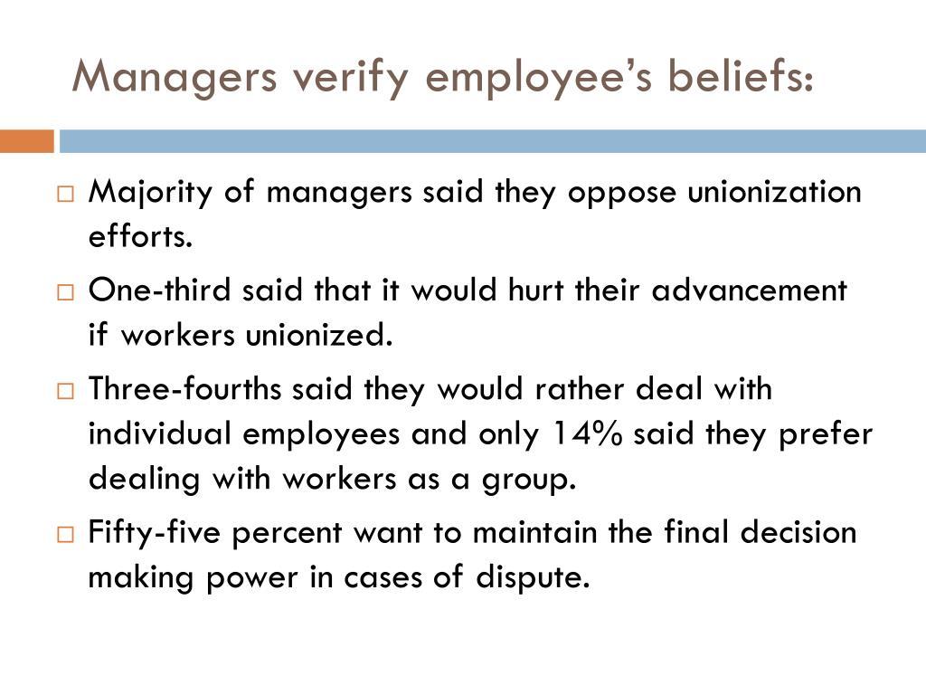 Managers verify employee's beliefs: