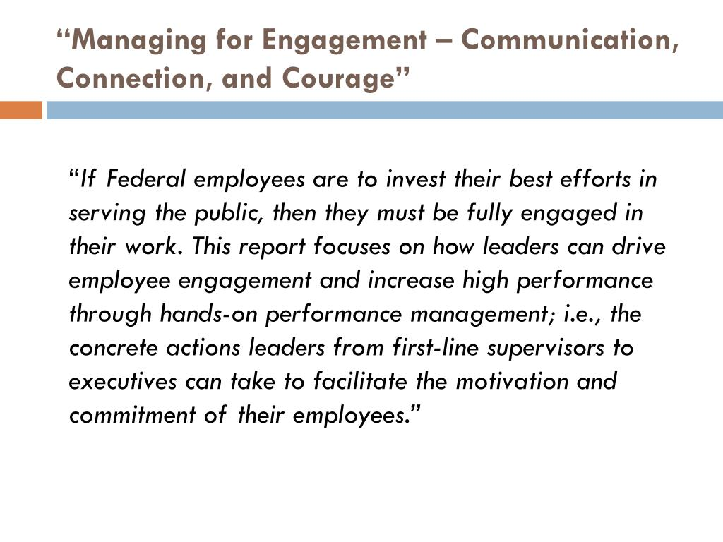 """""""Managing for Engagement – Communication, Connection, and Courage"""""""