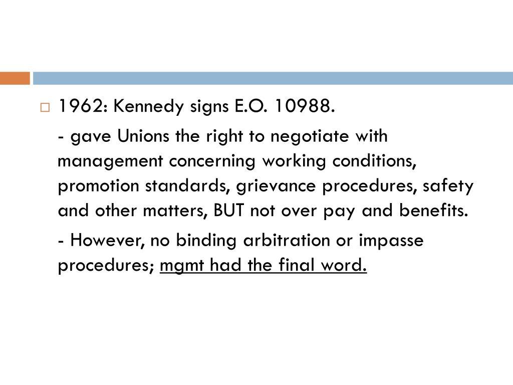 1962: Kennedy signs E.O. 10988.
