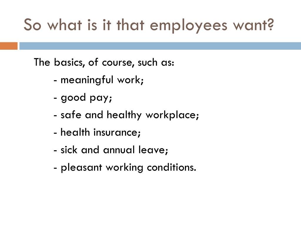 So what is it that employees want?