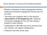 some barriers to successful implementation101