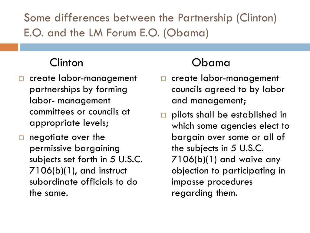 Some differences between the Partnership (Clinton) E.O. and the LM Forum E.O. (Obama)
