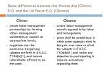 some differences between the partnership clinton e o and the lm forum e o obama