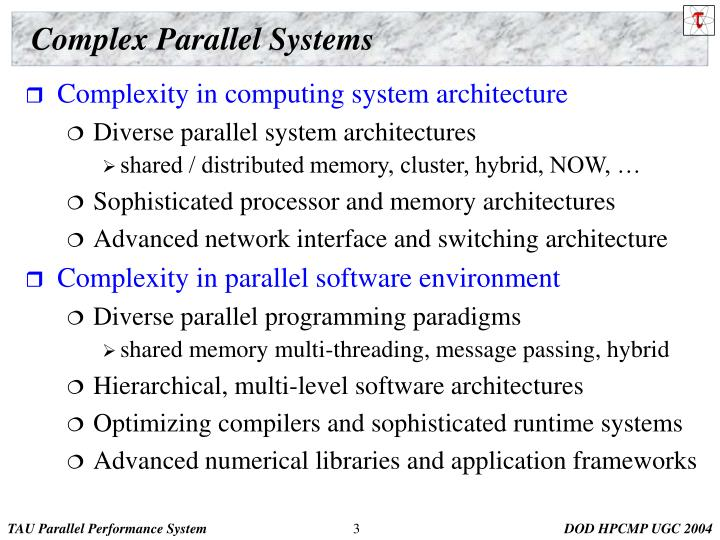 Complex parallel systems