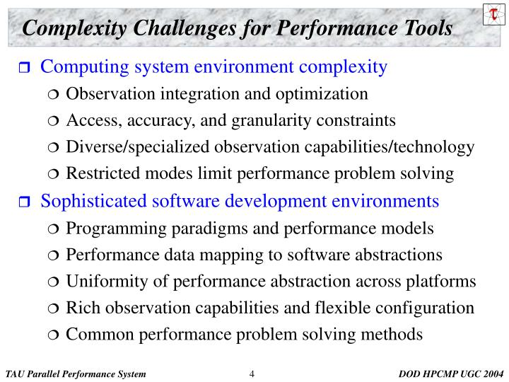 Complexity Challenges for Performance Tools