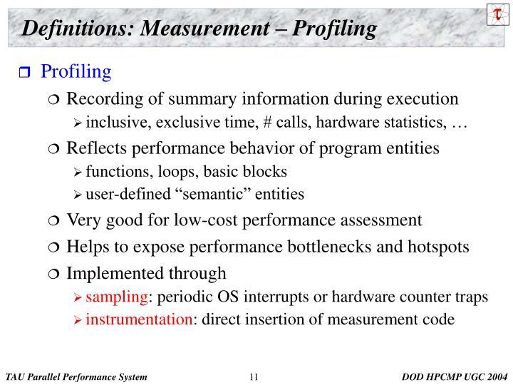 Definitions: Measurement – Profiling