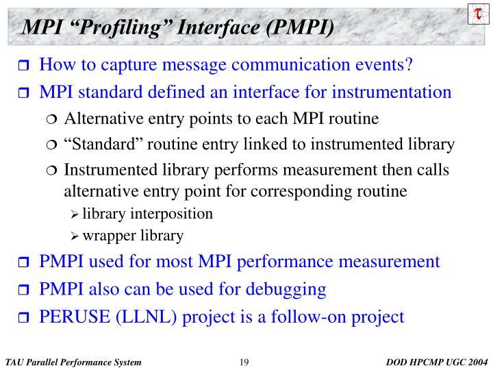 """MPI """"Profiling"""" Interface (PMPI)"""