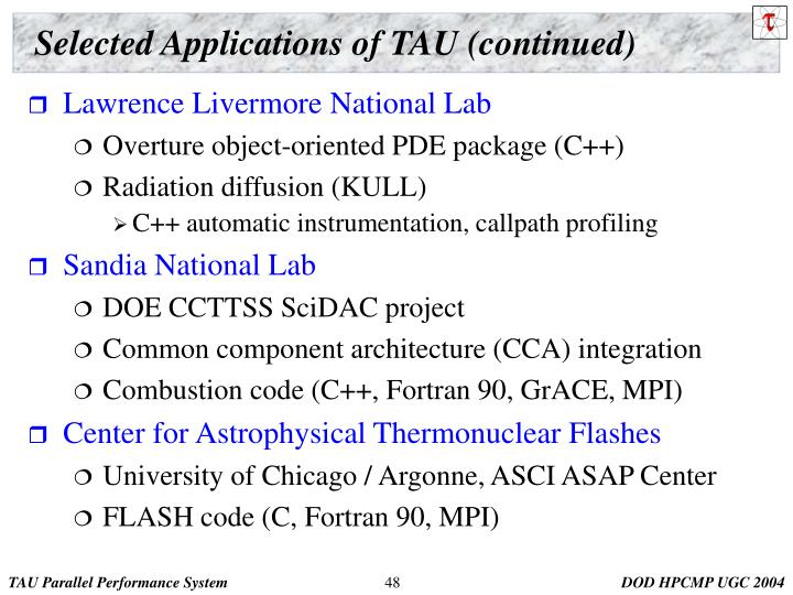 Selected Applications of TAU (continued)