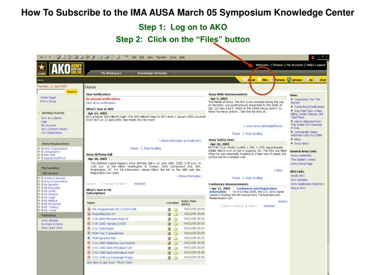 How To Subscribe to the IMA AUSA March 05 Symposium Knowledge Center