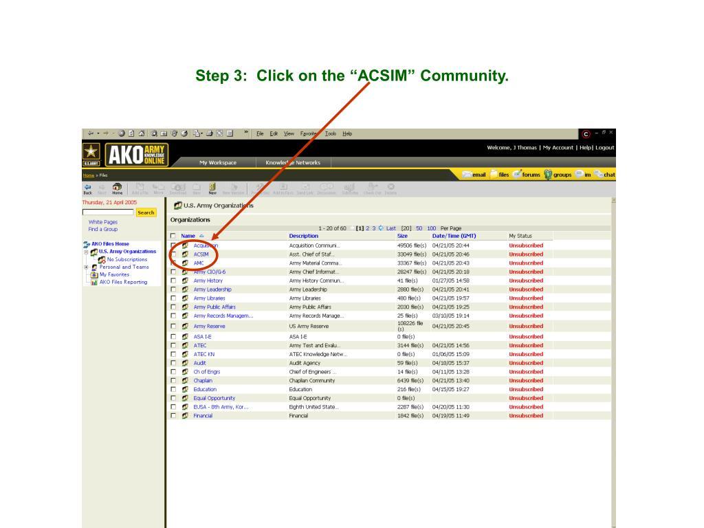 "Step 3:  Click on the ""ACSIM"" Community."
