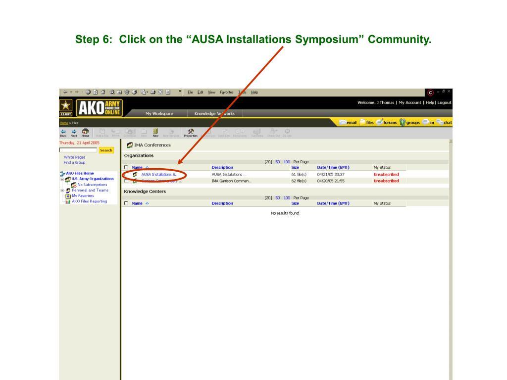 "Step 6:  Click on the ""AUSA Installations Symposium"" Community."