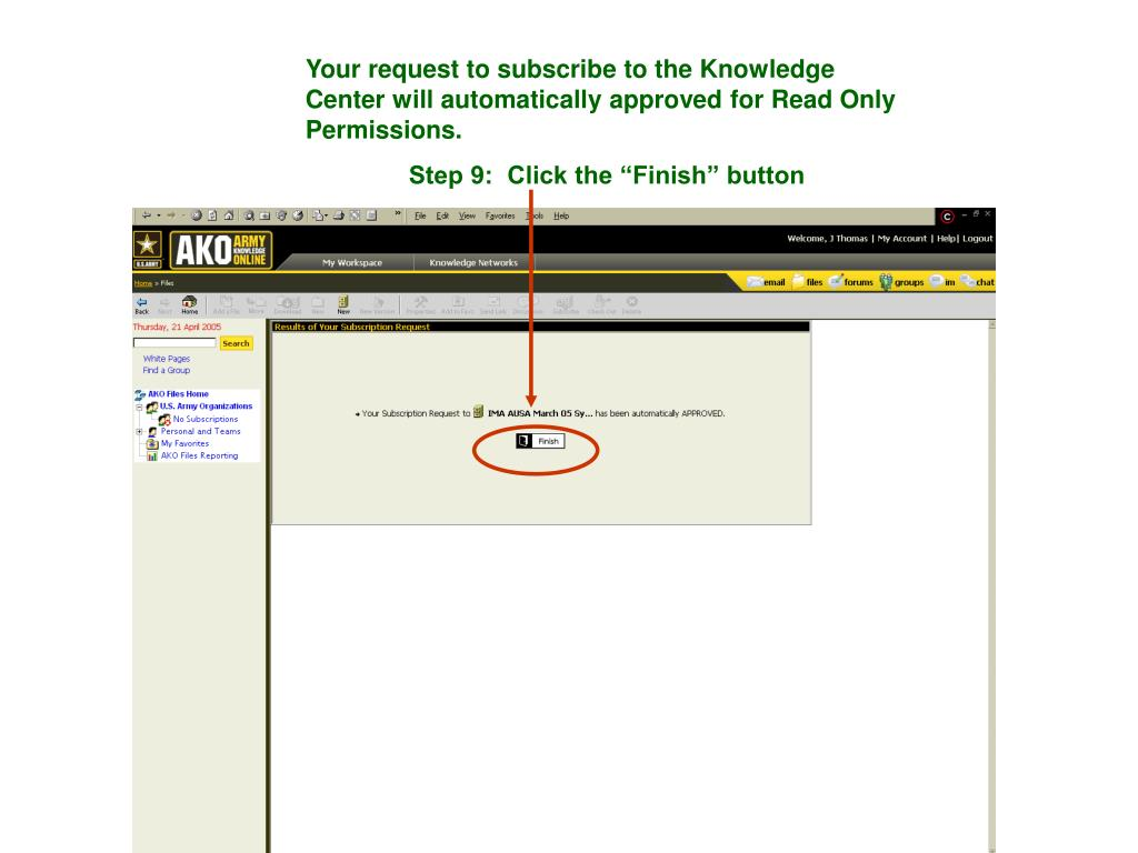 Your request to subscribe to the Knowledge Center will automatically approved for Read Only Permissions.