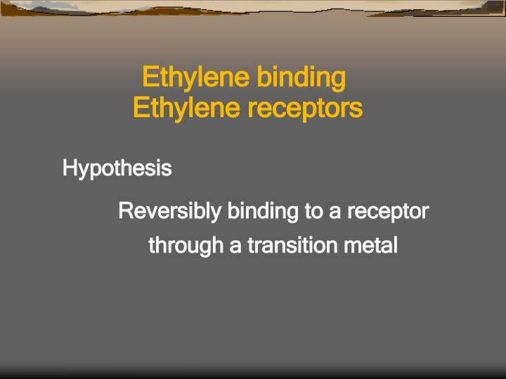 Ethylene binding