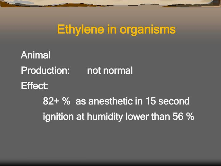 Ethylene in organisms