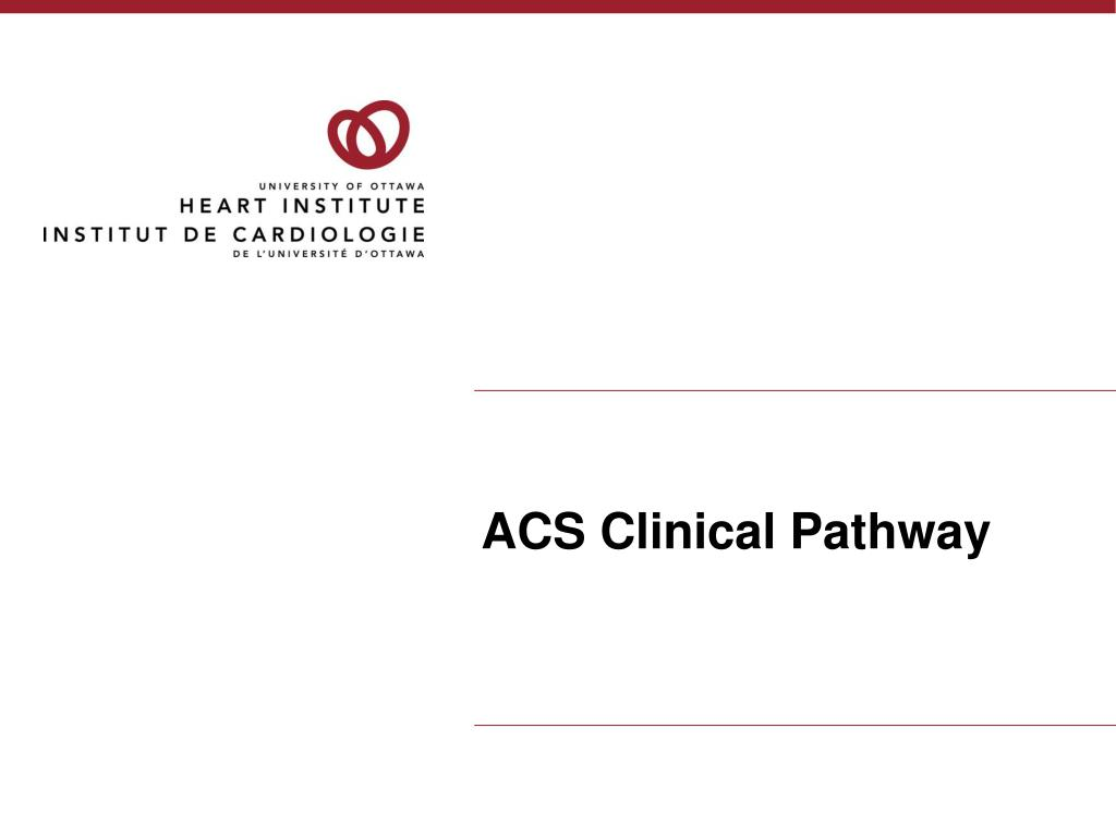 acs clinical pathway l.
