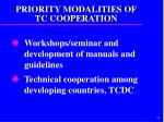 priority modalities of tc cooperation