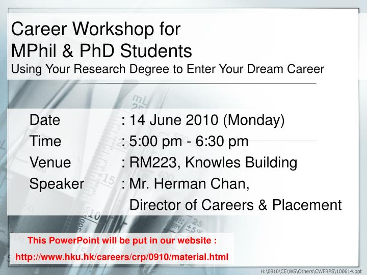 career workshop for mphil phd students using your research degree to enter your dream career n.