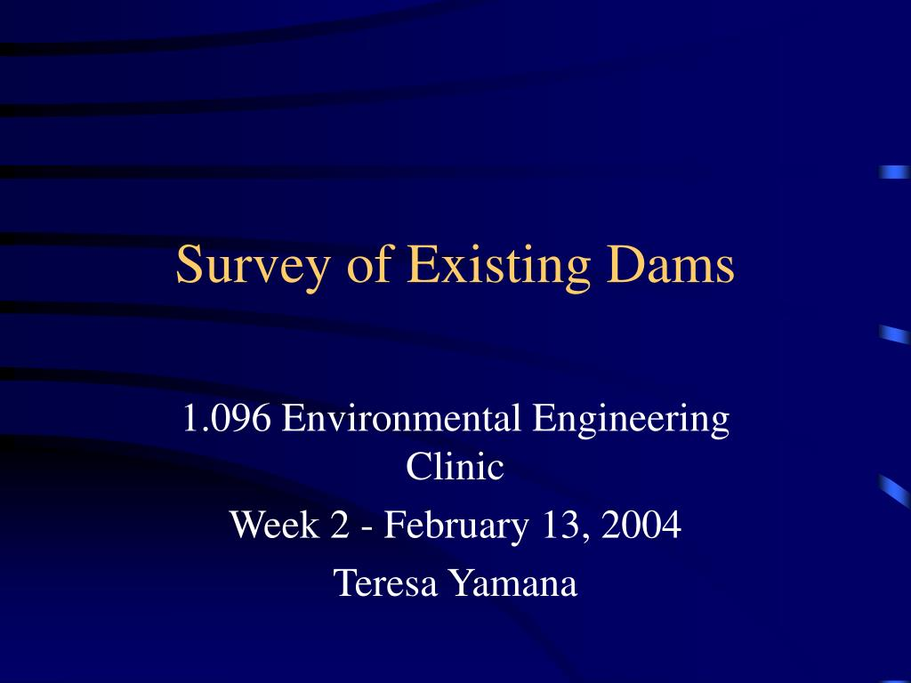 survey of existing dams l.