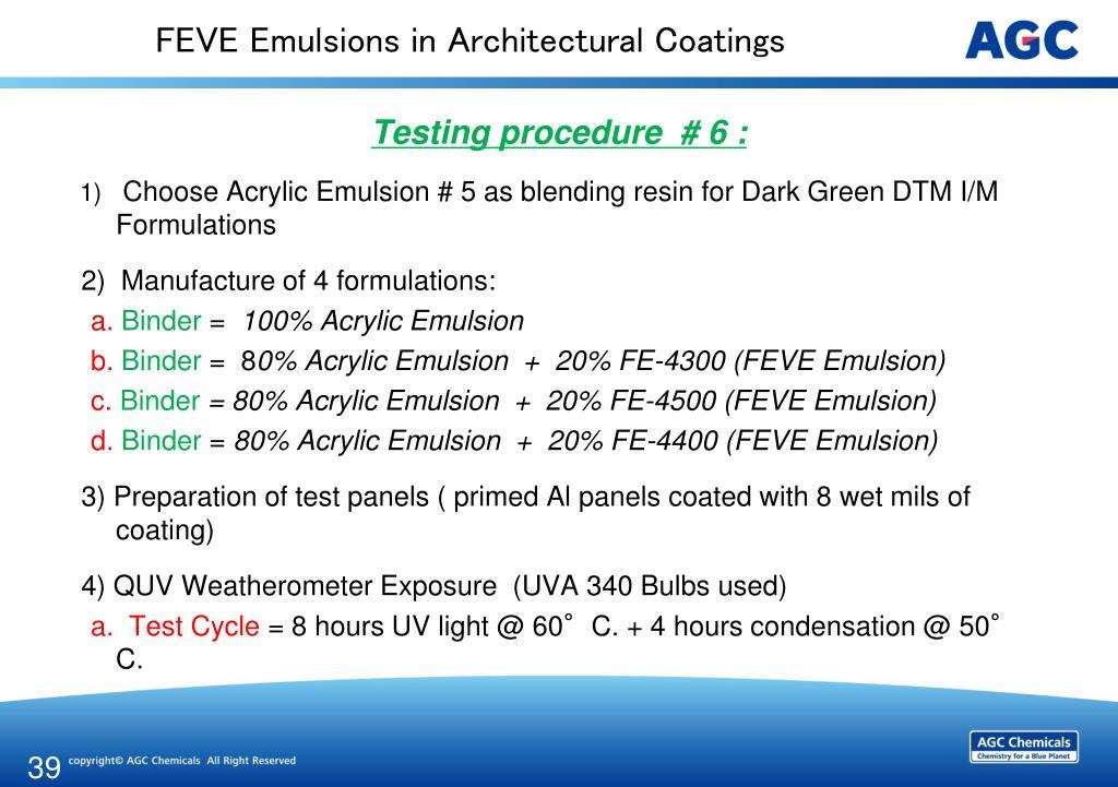"PPT - ""FEVE Fluoropolymer Emulsions for Performance"