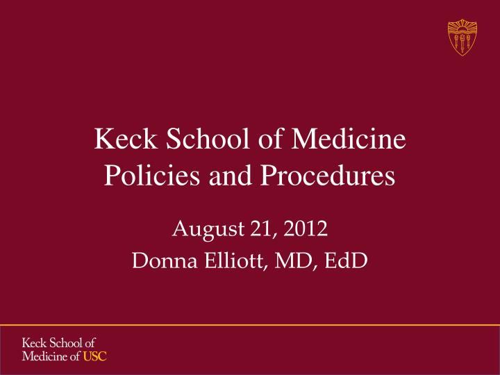 keck school of medicine policies and procedures n.