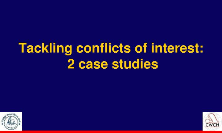 Tackling conflicts of interest: