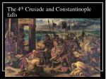 the 4 th crusade and constantinople falls