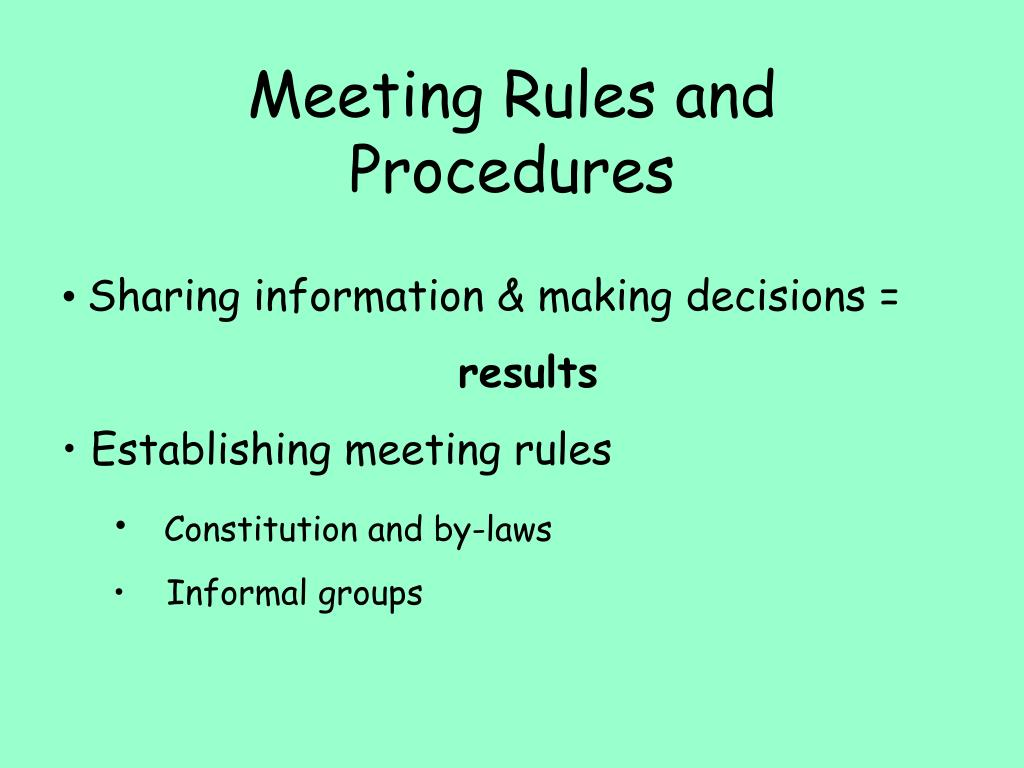 Meeting Rules and Procedures