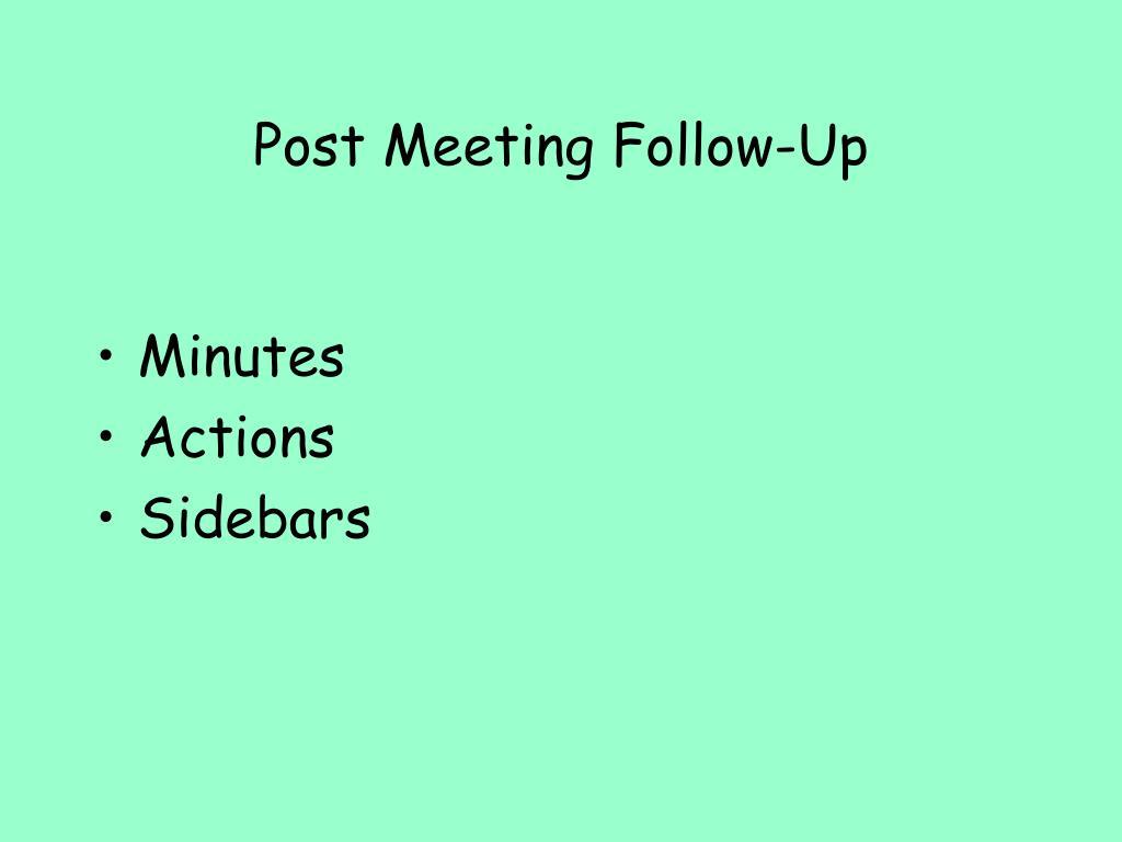 Post Meeting Follow-Up