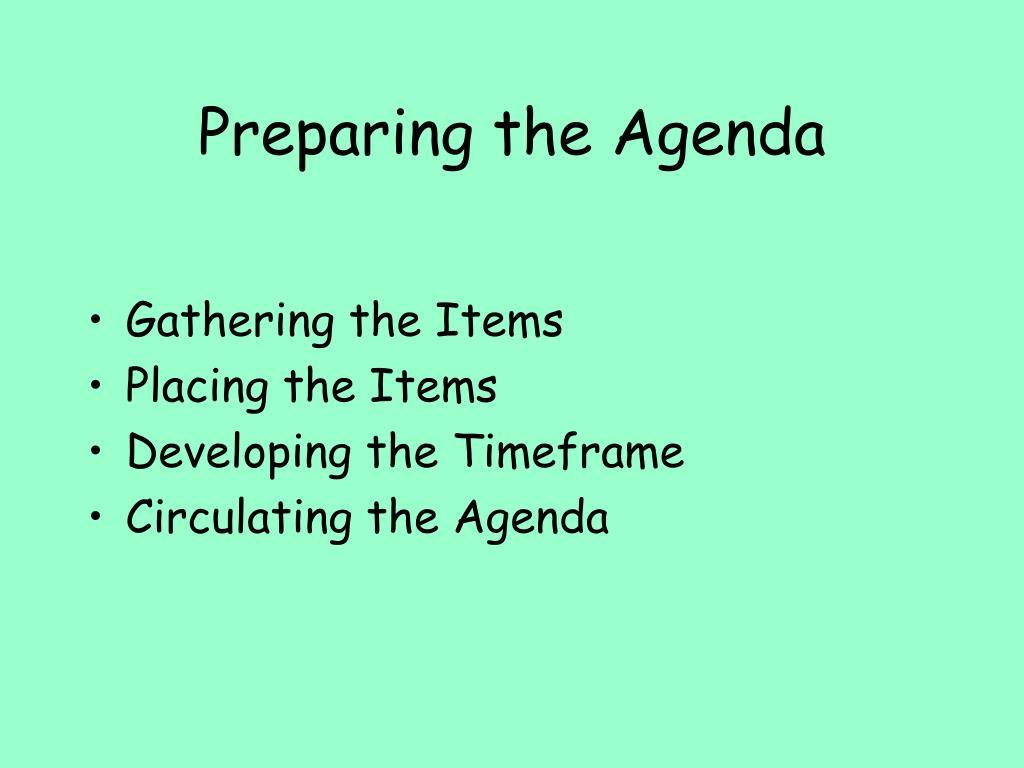 Preparing the Agenda