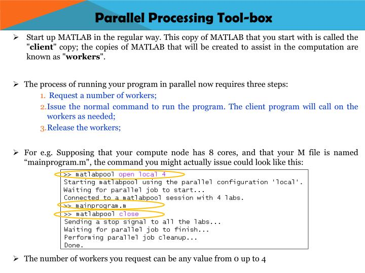 Parallel processing tool box