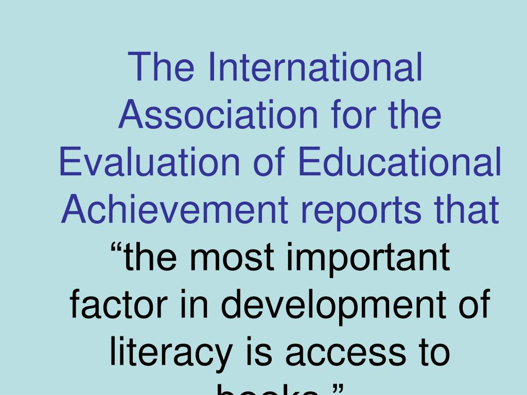 The International Association for the Evaluation of Educational Achievement reports