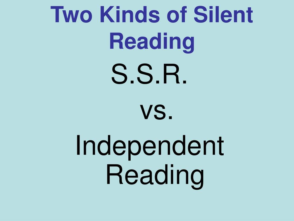 Two Kinds of Silent Reading