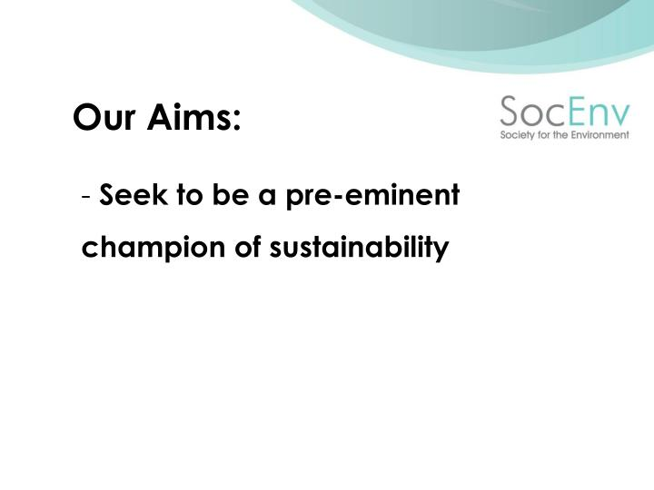 Our Aims: