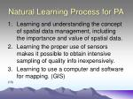 natural learning process for pa