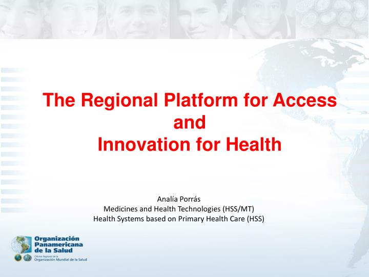 The regional platform for access and innovation for health