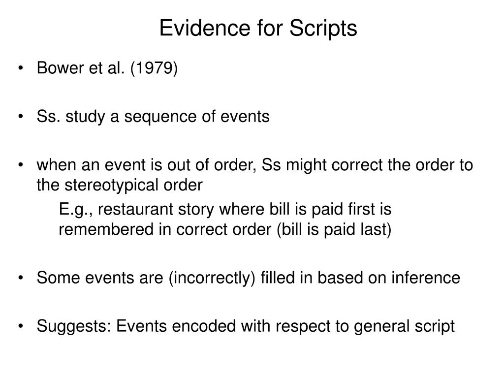 Evidence for Scripts