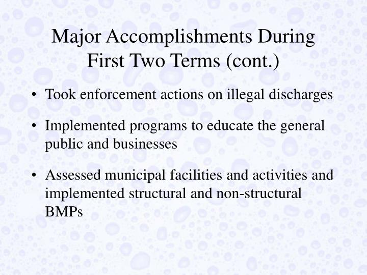 Major Accomplishments During First Two Terms (cont.)