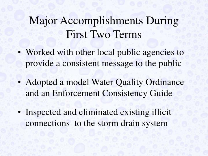 Major Accomplishments During First Two Terms