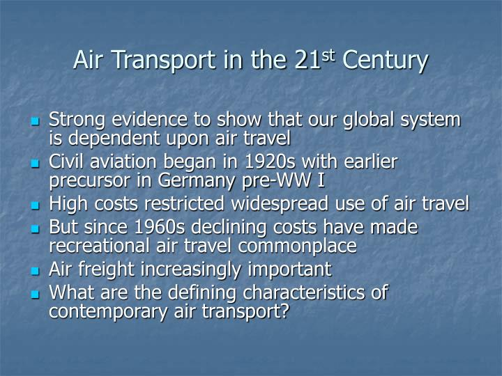 Air transport in the 21 st century