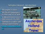 schiphol airport amsterdam