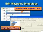 edit waypoint symbology