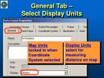 general tab select display units