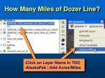 how many miles of dozer line